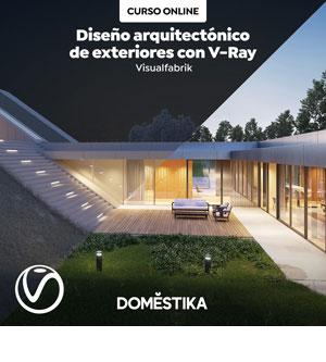 Curso Diseño arquitectónico de exteriores con V-Ray
