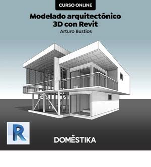 Curso Diseño y modelado arquitectónico 3D con Revit