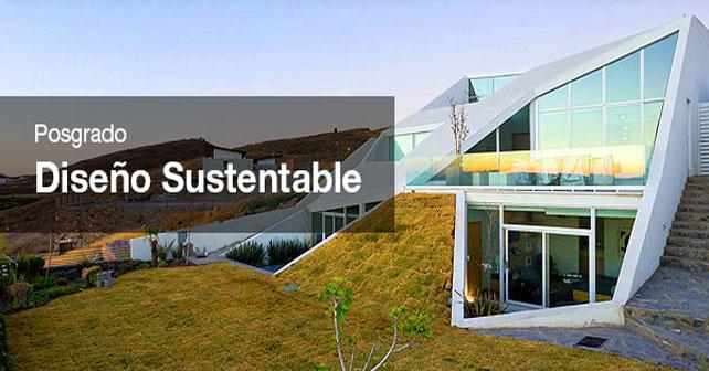 Programa de posgrado up dise o sustentable arquimaster for Programas de arquitectura y diseno