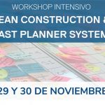 Workshop intensivo sobre Lean Construction y Last Planner System