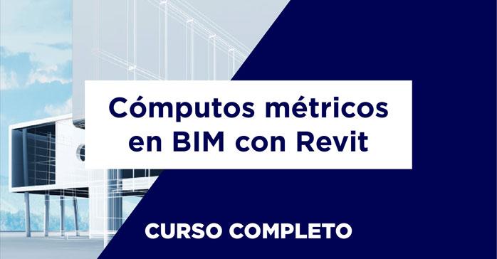 Curso de Cómputos métricos en Revit (BIM)