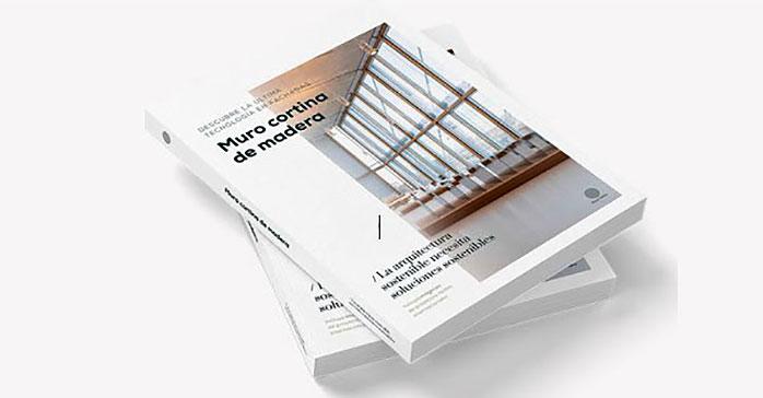 """Ya disponible online el ebook gratuito """"Muro cortina de madera: la última tecnología en fachadas"""""""