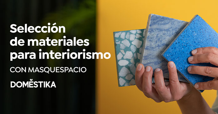 Curso Materiales para diseño de interiores