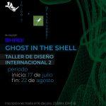 Taller de Diseño Internacional 2: Ghost in the Shell