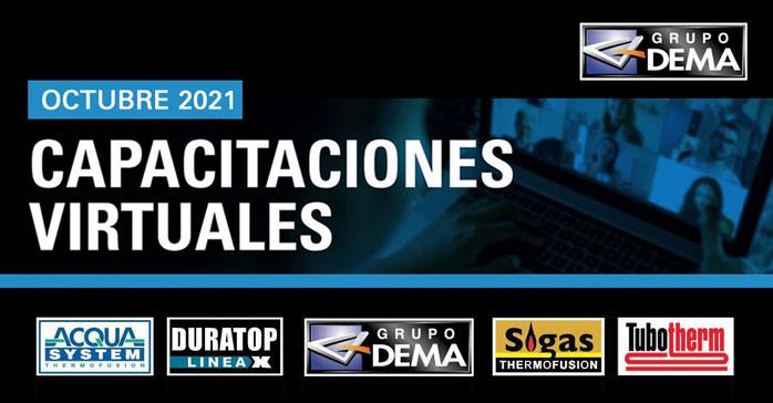 Capacitaciones virtuales de Grupo Dema octubre 2021 (Sigas, Tubotherm, Acqua System y Duratop)